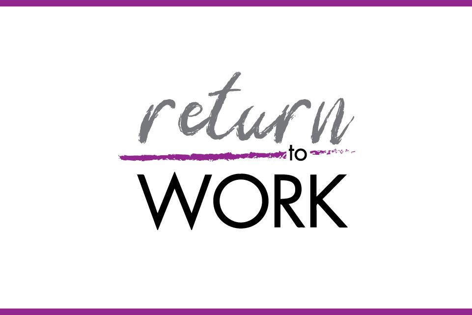 Return to Work campaign